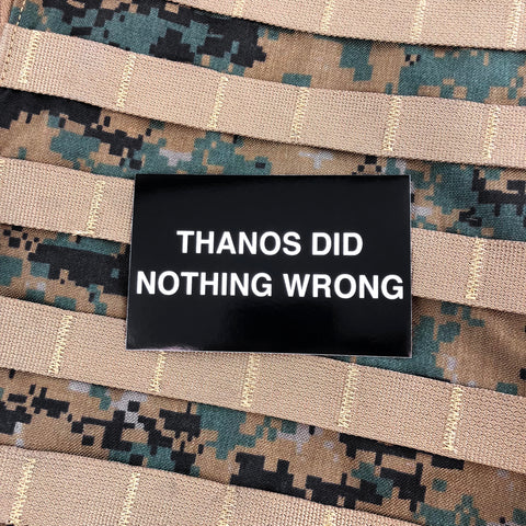 GWA Thanos Did Nothing Wrong Sticker (3 Pack)