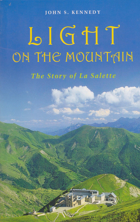 Light on the Mountain: The Story of La Salette