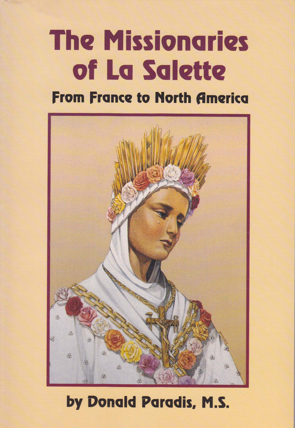 The Missionaries of La Salette: From France to North America