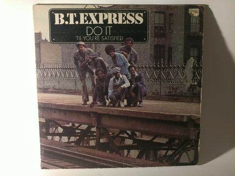 LP - B.T. Express : Do It 'Til You're Satisfied (1974) - Scepter Records - *VG*
