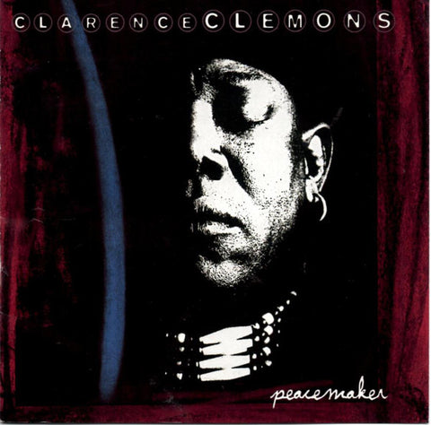 Clarence Clemons : Peacemaker (1995) Zoo Entertainment ~ 72445 11103 2 ~ *NEW*