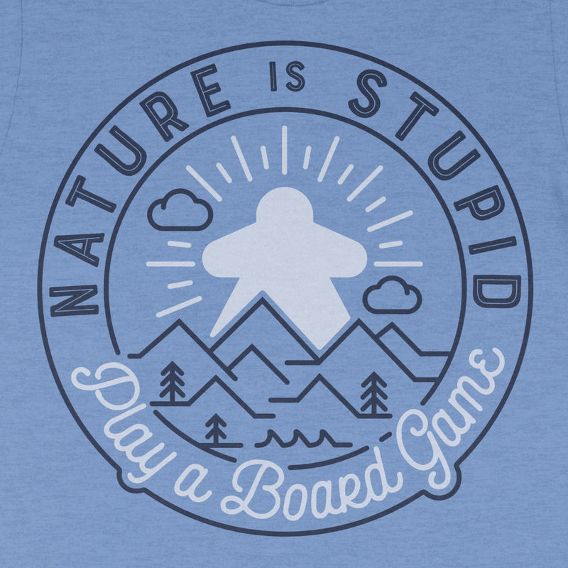 Nature is Stupid - Unisex T-Shirt
