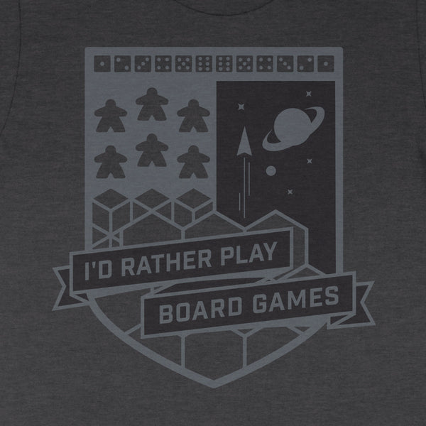 I'd Rather Play Board Games - T-Shirt