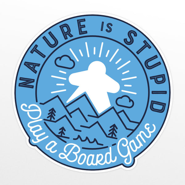"Nature is Stupid - 3"" Sticker"