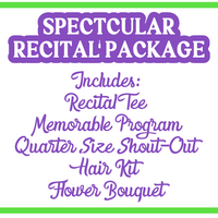 SPECTACULAR RECITAL PACKAGE