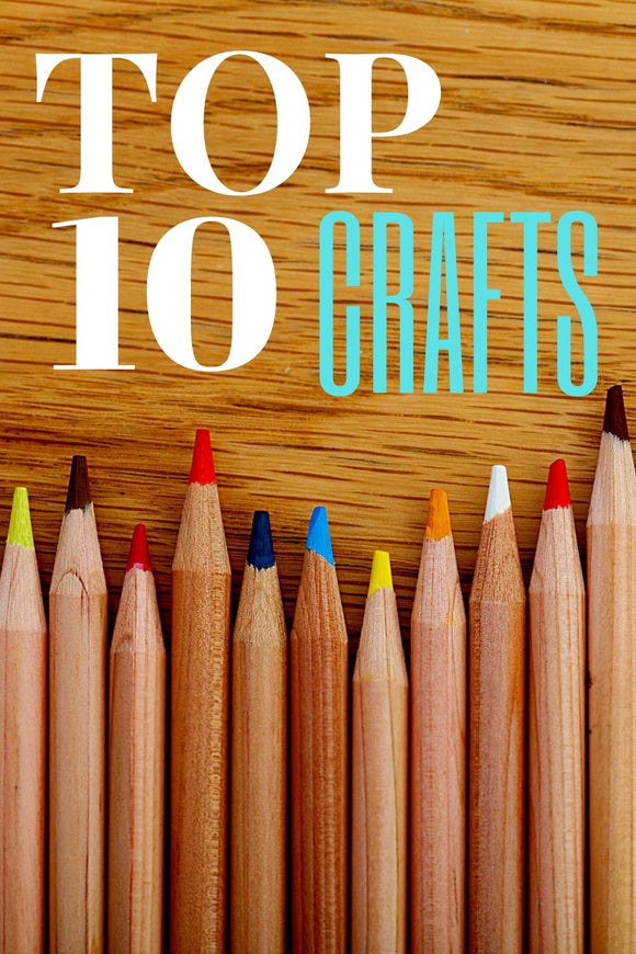 10 Great Crafts to Learn- UPDATED 4/21!  My top 10 crafts to learn NOW.
