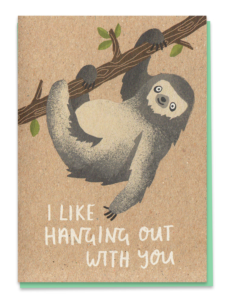 I Like Hanging Out With You Card