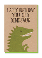 Happy Birthday You Old Dinosaur Card