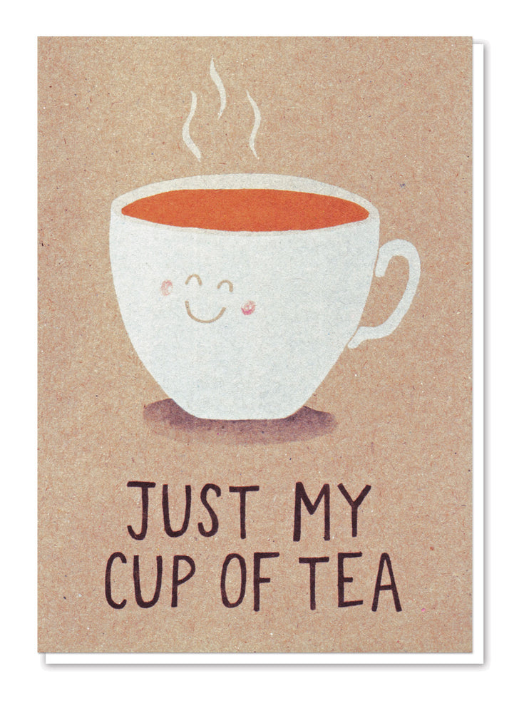 Just My Cup of Tea Card