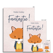 Load image into Gallery viewer, Mr Fox - Make Today Fantastic  Fine Art Print