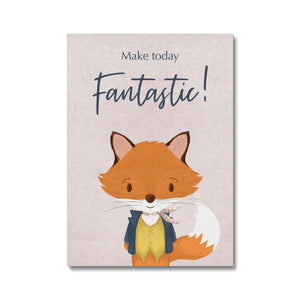 Mr Fox - Make Today Fantastic  Canvas