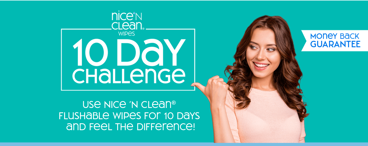 Nice 'N Clean Wipes 10 Day Challenge - Use Nice 'N Clean Wipes Flushable Wipes For 10 Days and Feel The Difference