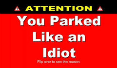 you parked like an idiot windshield cards