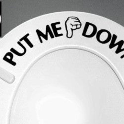 put me down sticker on toilet
