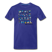 Load image into Gallery viewer, Wealth is Generational... - royal blue