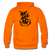 Load image into Gallery viewer, We Got This! Hoodie - orange