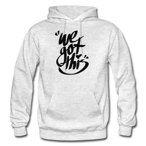 We Got This! Hoodie - light heather gray