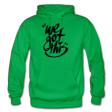 Load image into Gallery viewer, We Got This! Hoodie - kelly green