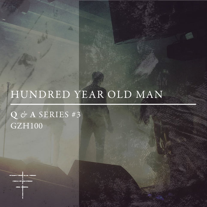 Q&A SERIES - HUNDRED YEAR OLD MAN