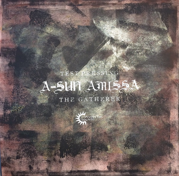 Gizeh Records Online Store | A-Sun Amissa - The Gatherer Test Pressing