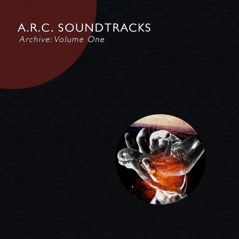 A.R.C. SOUNDTRACKS - Archive: Volume One