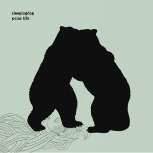 SLEEPINGDOG - Polar Life