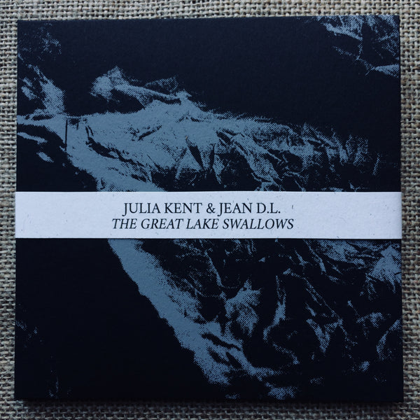 Julia Kent & Jean DL - The Great Lake Swallows