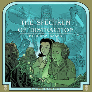 AIDAN BAKER - The Spectrum of Distraction