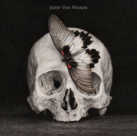 JOZEF VAN WISSEM - Nobody Living Can Ever Make Me Turn Back