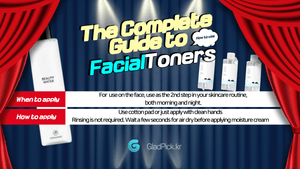 Toners: The Complete Guide for Facial Toners.