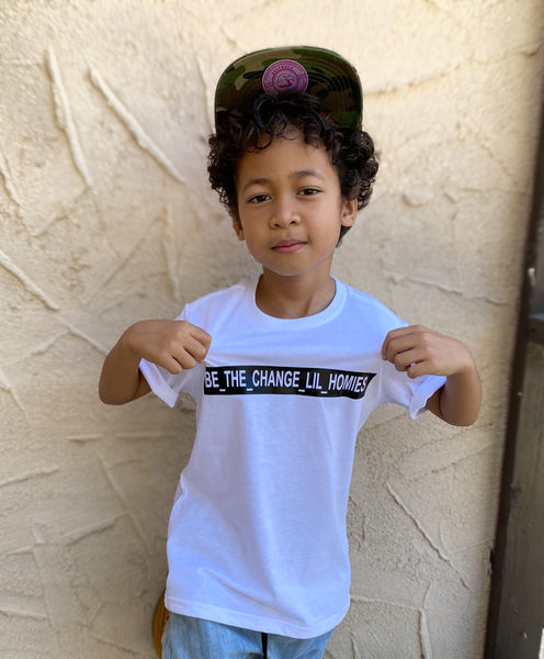 Be the Change Lil Homies -T-shirt/Tee