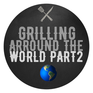 Grilling around the World Part 2 - 15.05.2021