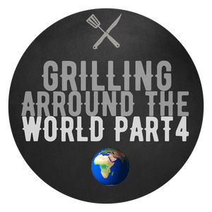 Grilling around the World Part 4 - 28.08.2021