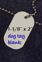 Load image into Gallery viewer, Sublimation Double Sided Dog Tags Set of 5