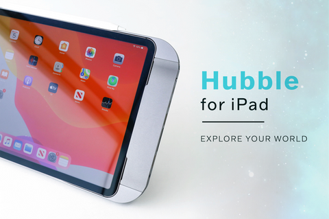 Explore your world with Hubble for iPad Pro and iPad Air