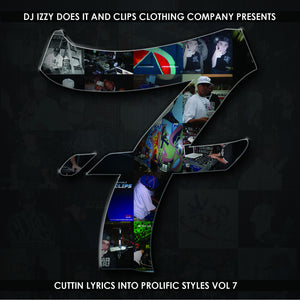 Cuttin Lyrics Into Prolific Styles (C.L.I.P.S.) Vol. 7