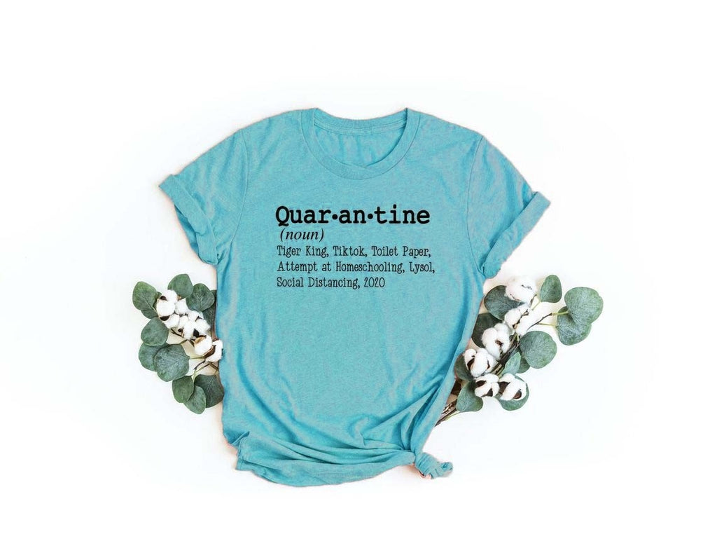 2020 New Women's Fashion Quar-an-tine Definition Custom Letters Printed Funny Quarantine T-shirt