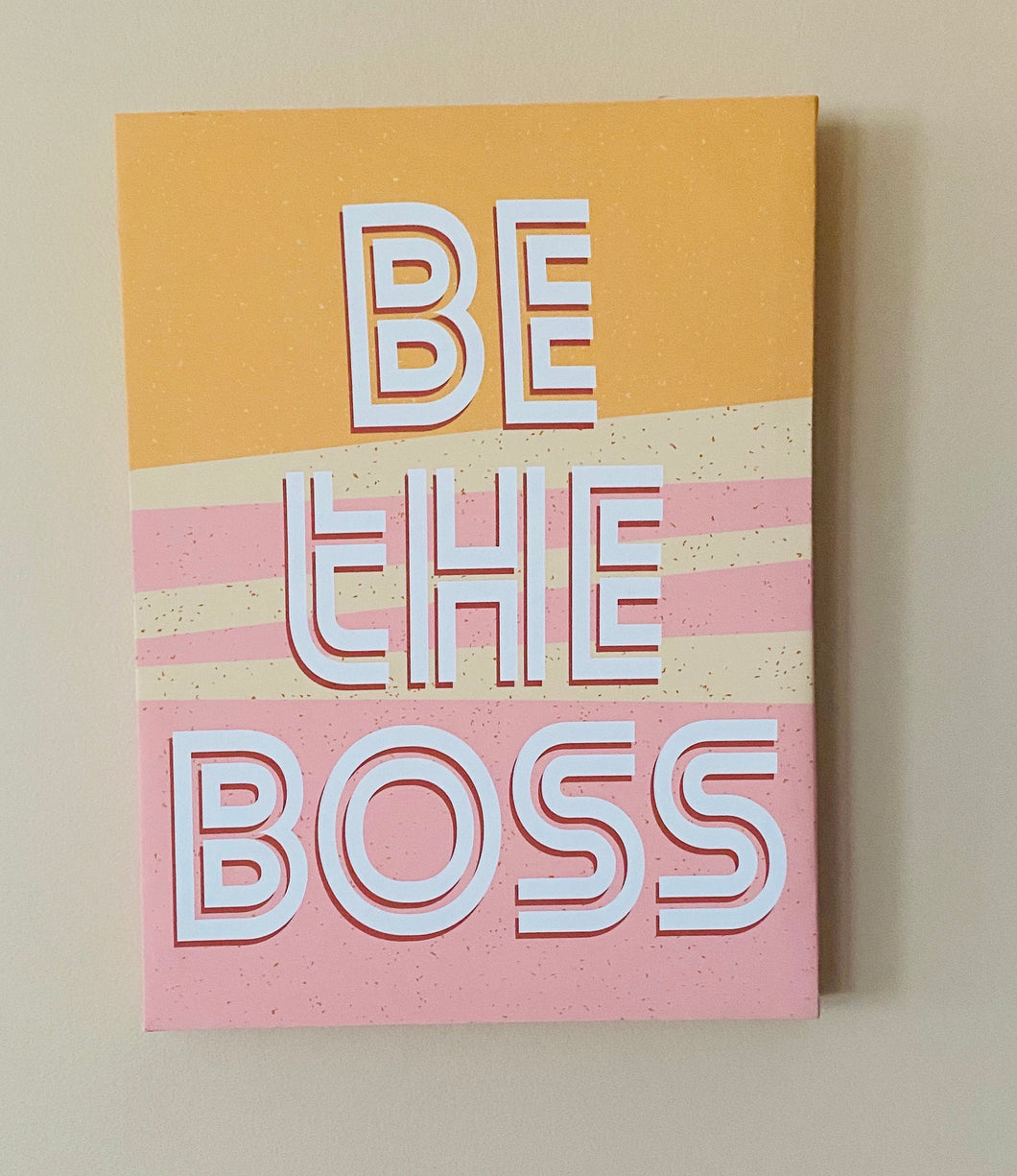 Be the Boss canvas poster