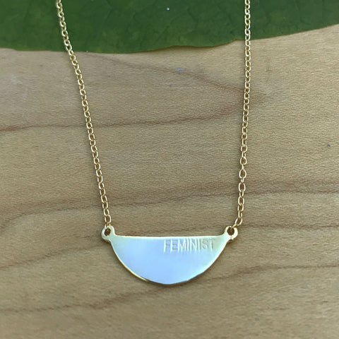 """Feminist"" Engraved Necklace -14K Gold Plated, India"