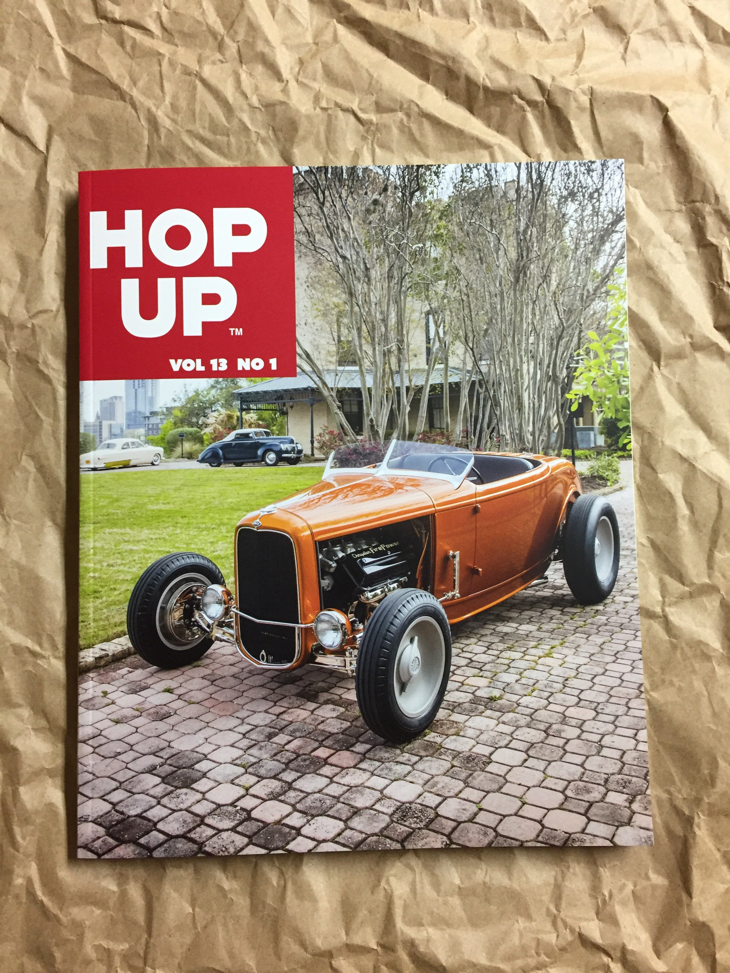 Hop Up Magazine Volume 13 Issue #1 – Millworks Hot Rod