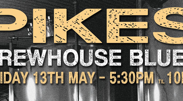 BREWHOUSE BLUES NIGHT PIKES BEER COMPANY