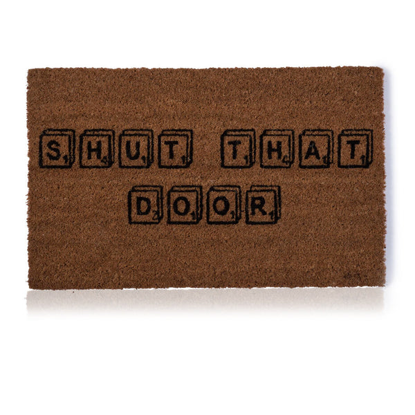 Shut that door Door Mat