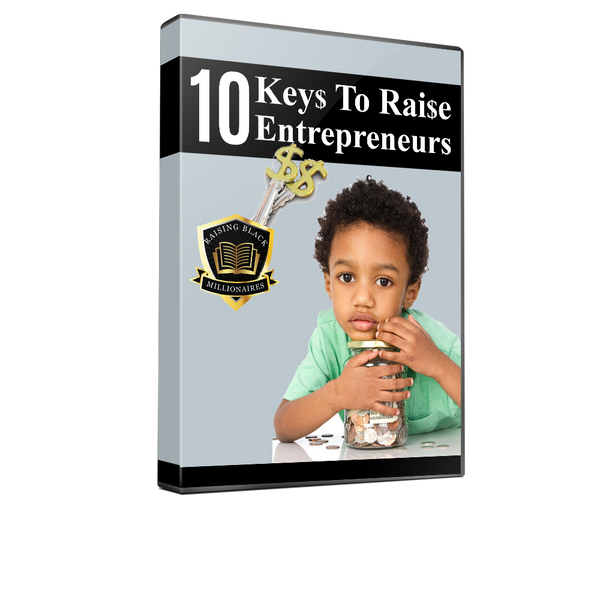 10 Keys To Raising Entrepreneurs Online Training