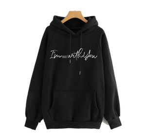 I'm Not With You Hoodie