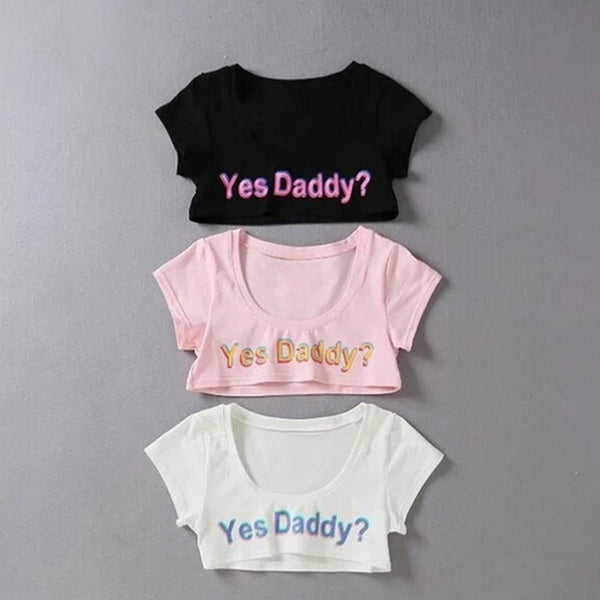 """YES DADDY"" CROP TEE"