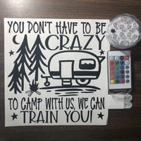 You Don't have To Be Crazy Camper Lighted Bucket DIY Kit - Meg Campbell Designs
