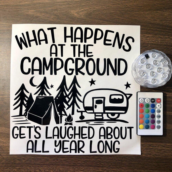 What Happens At The Campground Lighted bucket DIY Kit
