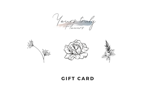 Yours Truly Flower Gift Card - Yours Truly Flowers