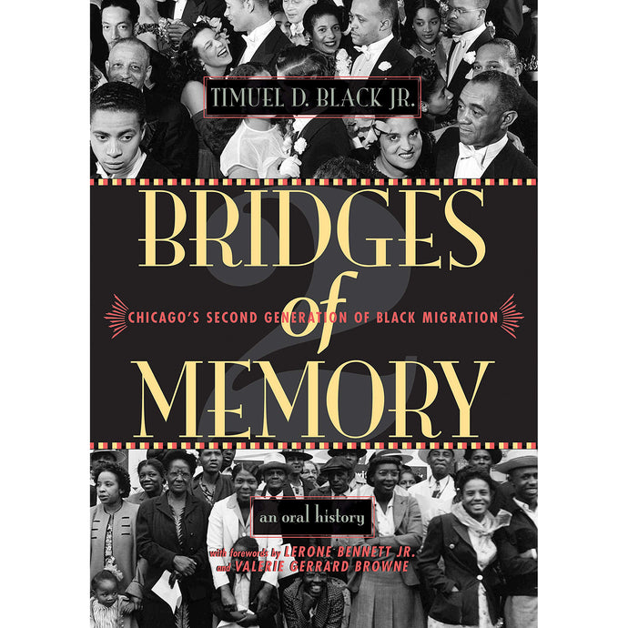 Bridges of Memory Volume 2: Chicago's Second Generation of Black Migration - Chicago History Museum Store