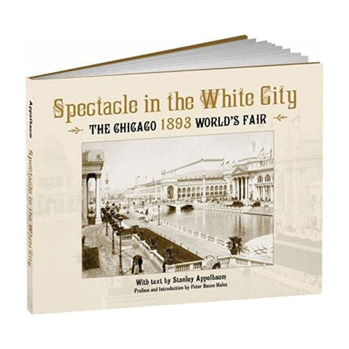 Spectacle in the White City - Chicago History Museum Store
